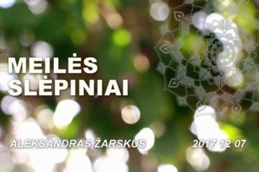 """""""Meilės slėpiniai"""" 2017 12 07"""